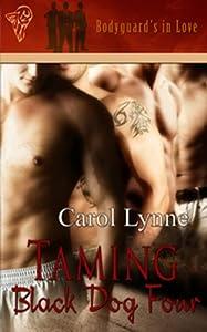Taming Black Dog Four (Bodyguards in Love)