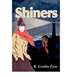 img - for { [ SHINERS ] } Zyne, R Gordon ( AUTHOR ) Oct-01-2000 Paperback book / textbook / text book