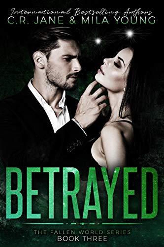 Betrayed: The Fallen World Series Book 3