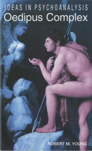 Download Oedipus Complex (Ideas in Psychoanalysis) PDF