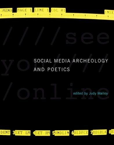 Social Media Archeology and Poetics (Leonardo)