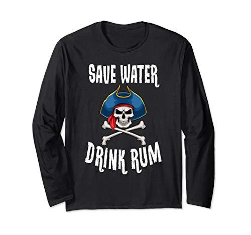 Save Water Drink Rum Pirate Novelty Halloween Long Sleeve -