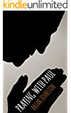 Praying With Paul (Search For Truth Bible Series - Book 10)