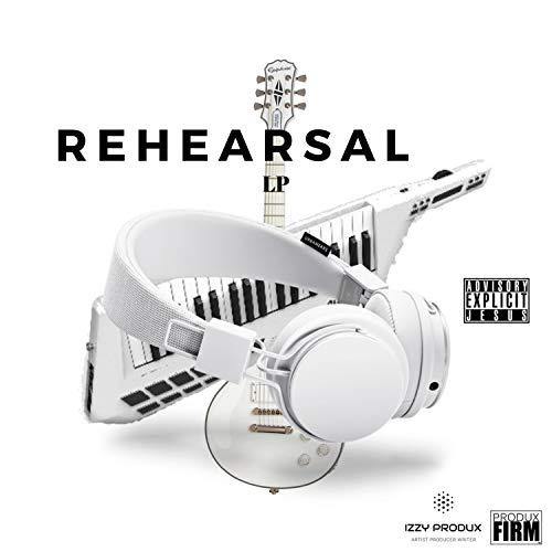 Izzy Produx - Rehearsal 2018