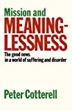 Mission and Meaninglessness, Cotterell, 028104449X