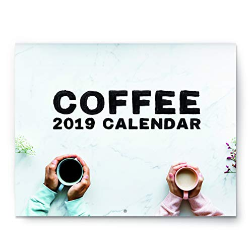 Coffee Lovers Calendar - 2019 Wall Calendar - Large 11 x 17 Open - Beautiful Photos of Coffee Beans, Roasts, Cups, and Shops on Sturdy Paper - Breathtaking Gift, Images of Coffee