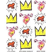 Keith Haring, Jean-Michel Basquiat, Kenny Schare: In Your Face
