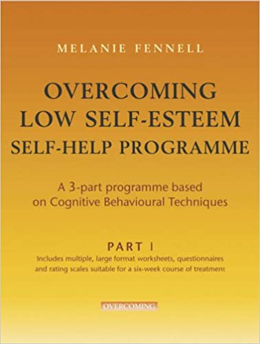 Overcoming Low Self Esteem Melanie Fennell Pdf