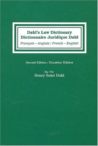Dictionnaire juridique français-anglais anglais-ffrancais-français dahl's