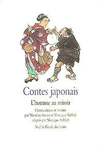Contes japonais : L'Homme au miroir par Masahiro Inoué