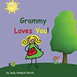 Grammy Loves You! (Sneaky Snail Stories)