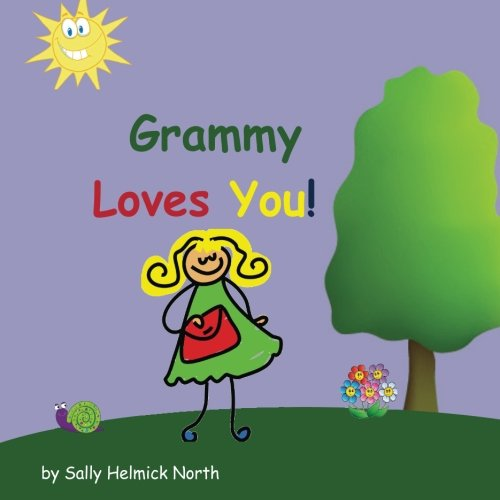 Grammy Loves You   Sneaky Snail Stories