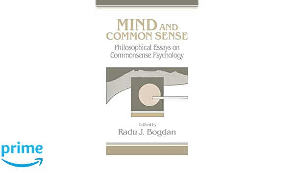 com mind and common sense philosophical essays on common com mind and common sense philosophical essays on common sense psychology 9780521402019 radu j bogdan books