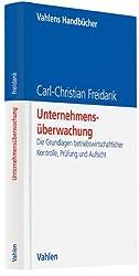 Unternehmensüberwachung: Die Grundlagen betriebswirtschaftlicher Kontrolle, Prüfung und Aufsicht