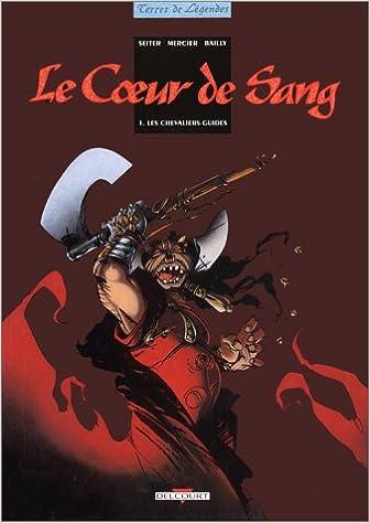 Livre gratuits en ligne Le coeur de sang, Tome 1 : Les chevaliers-guides pdf, epub ebook