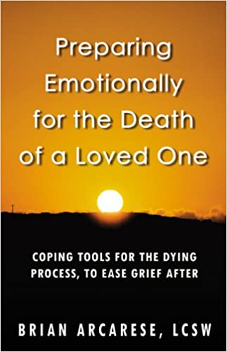 Preparing Emotionally for the Death of a Loved One: Coping