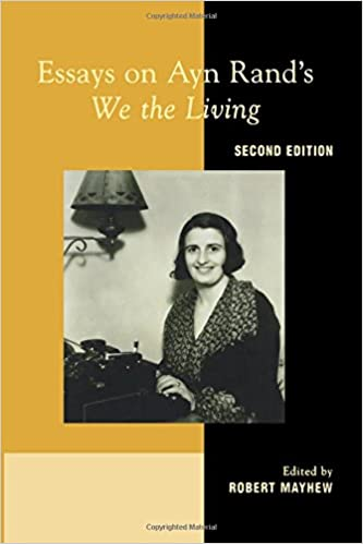 ayn rand essay contest 2012 we the living Atlas shrugged is a 1957 novel by ayn randrand's fourth and final novel, it was also her longest, and the one she considered to be her magnum opus in the realm of fiction writing.