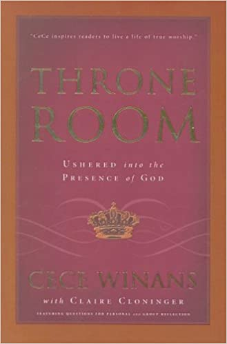 Throne Room: Ushered Into the Presence of God: Cece Winans, Claire ...
