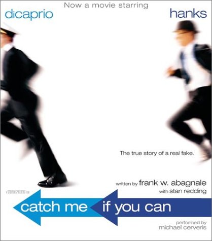 Catch Me If You Can CD: The Amazing True Story of the Youngest and Most Daring Con Man in the History of Fun and Profit!