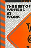 Best of Writers at Work, 1995, , 1877603309
