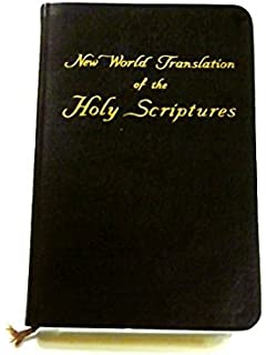 New World Translation of the Holy Scriptures: Watch Tower And Bible