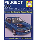 [(Peugeot 306 Petrol and Diesel Service and Repair Manual: 1993 to 2002)] [Author: Mark Coombs] published on (October, 2005)
