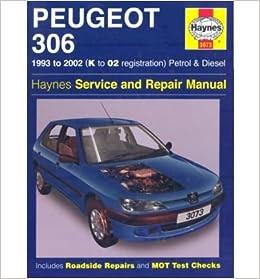 Peugeot 306 Petrol Diesel 93-02 Haynes Manual 3073 NEW Vehicle ...