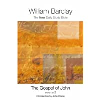 The Gospel of John: Vol 2 (New Daily Study Bible)
