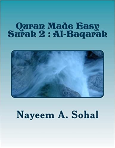 Quran Made Easy - Surah 2 Al-Baqarah (Volume 2): Mr  Nayeem