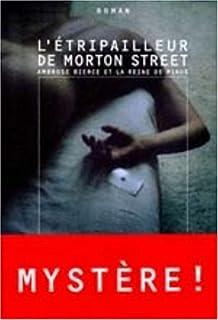 L'étripailleur de Morton Street : Ambrose Bierce et la reine de pique : roman, Hall, Oakley