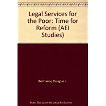 Legal Services for the Poor: Time for Reform
