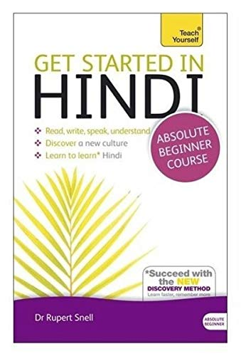 [(Get Started in Hindi Absolute Beginner Course: (Book and Audio Support) the Essential Introduction to Reading, Writing
