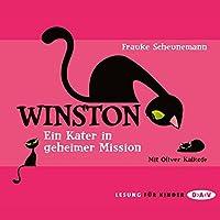 Ein Kater in geheimer Mission (Winston 1) Hörbuch von Frauke Scheunemann Gesprochen von: Oliver Kalkofe