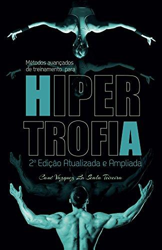 Métodos avançados de treinamento para hipertrofia