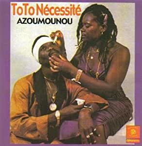 Toto Necessite Azoumounou Amazon Com Music