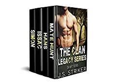 The Clan Legacy Series: Shifters by [Striker, J. S. ]
