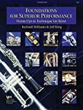 Foundations for Superior Performance : Euphonium BC, Williams, Richard and King, Jeff, 0849770149