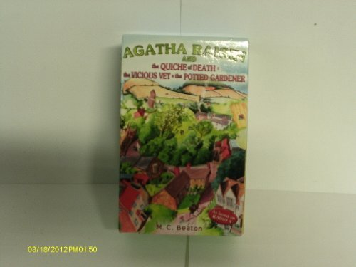 agatha Raisin and the Quiche of Death -the Vicious Vet -the Potted Gardener