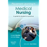 Placement Learning in Medical Nursing: A guide for students in practice, 1e