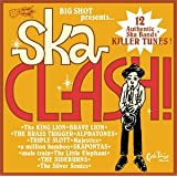 BIG SHOT presents SKA CLASH!