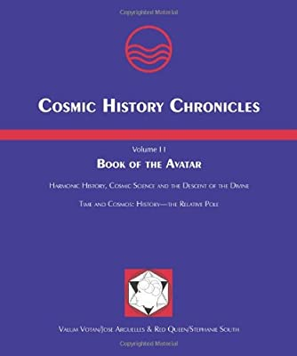 Cosmic History Chronicles, Volume II Book of the Avatar