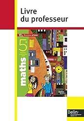 Maths 5e : Livre du professeur