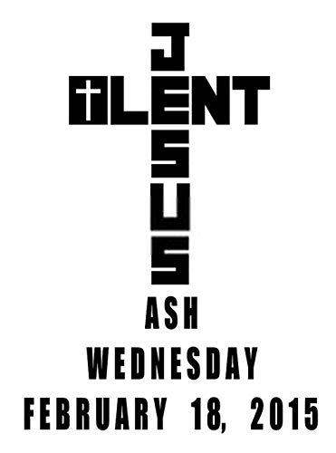 Llsty Ash Wednesday Poster Lent Mercy Black Religion Catholic Mural Print Artwork Home Decoration Advanced Perfect Suitable for Bedroom Office Decor 24x36 Inch