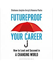 Futureproof Your Career: How to Lead and Succeed in a Changing World