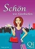 Schön wie Käsekuchen (German Edition)