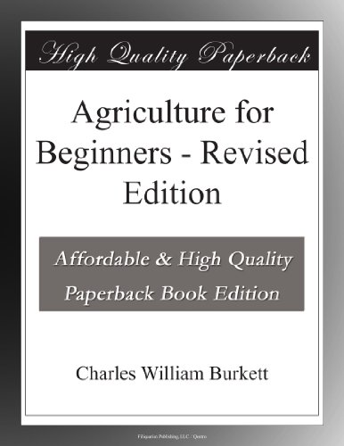 Agriculture for Beginners - Revised Edition