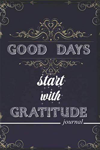 Good Mens Halloween Ideas (Good Days Start With Gratitude journal for men: A 52 Week Guide To Cultivate An Attitude Of Gratitude ,daily and weekly Gratitude journal, 6x9 inches 110)