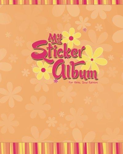 My Sticker Album For Girls 2nd Edition
