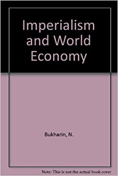 Book Imperialism and World Economy