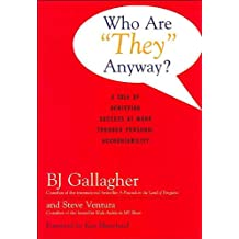 """Who Are """"""""They"""""""" Anyway?"""